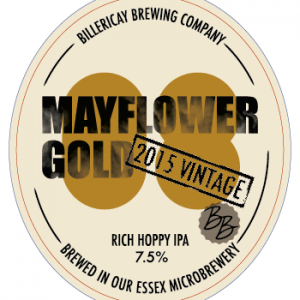Billericay Brewing Mayflower Gold 2015 Vintage